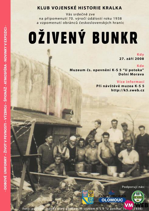Oživený bunkr 2008